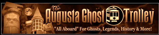 Click here to visit The Augusta Ghost Trolley!